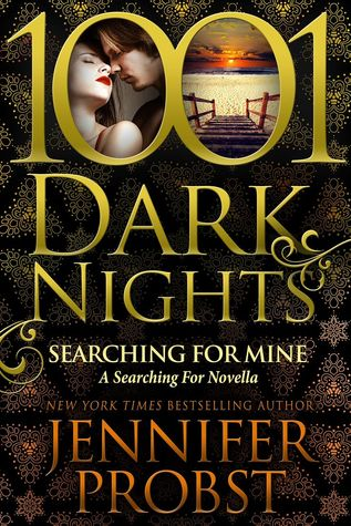 Searching for Mine by Jennifer Probst