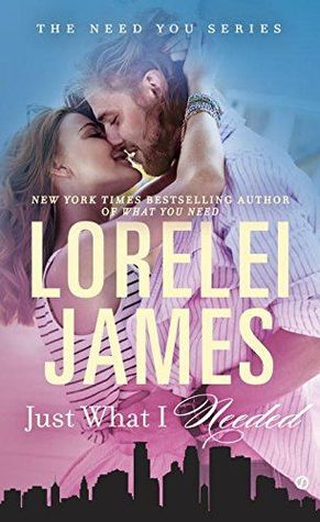 Book Review: Just What I Needed by Lorelei James