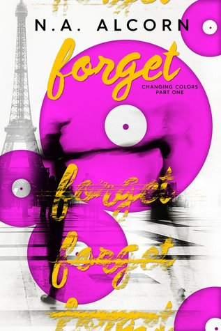 Forget (Changing Colors, #1)