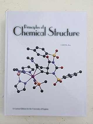 Principles of Chemical Structure (CHEM 1810 Custom Edition for University of Virginia)