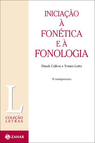 Iniciação à fonética e à fonologia