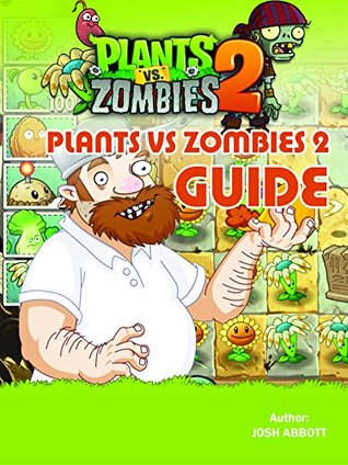 PLANTS VS ZOMBIES 2 GUIDE: BEAT LEVELS AND GET TONS OF COINS!