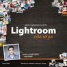 Adobe Lightroom 6 och CC från början