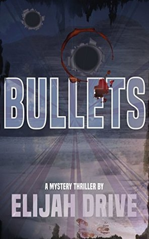 BULLETS (Jon Big Slick Elder Book 1)