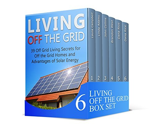 Living Off The Grid Box Set: The Best Manual with Useful Ideas to Make a Self-Reliant and Hassle Free Living off the Grid