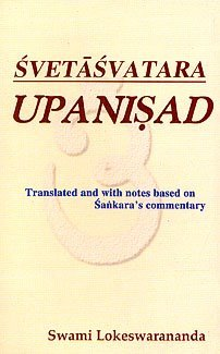 Svetasvatara Upanisad Translated and with Notes based on Sankara's Commentary