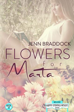 Flowers for Marta (Happy Endings Resort #10)