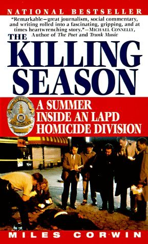 The Killing Season: A Summer Inside an LAPD Homicide Division EPUB