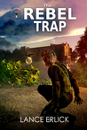 The Rebel Trap (Rebel #2)