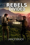 Rebels Divided (Rebel #3)