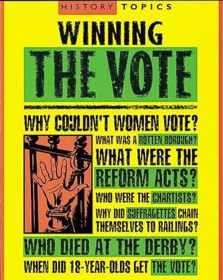 History Topics: Winning The Vote