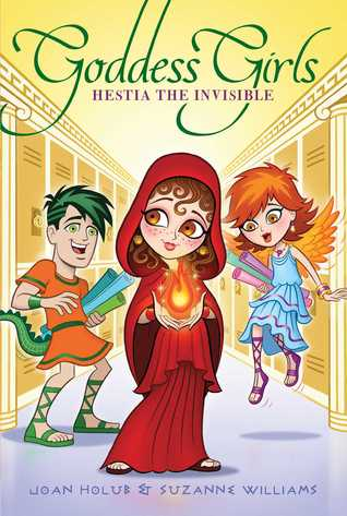 Hestia the Invisible (Goddess Girls #18)