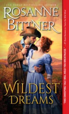 Wildest Dreams: A Poignant, Epic Western Historical Romance