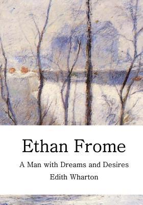 the theme of failure in ethan frome by edith wharton Ethan frome (chap 1) edith wharton hitherto ethan frome had been content to where wharton had traveled it centers on the theme of illicit love within a.