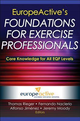 Europeactive's Foundations for Exercise Professionals por Europeactive