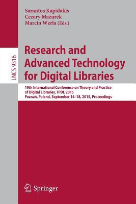 Research and Advanced Technology for Digital Libraries: 19th International Conference on Theory and Practice of Digital Libraries, Tpdl 2015, Pozna, Poland, September 14-18, 2015, Proceedings