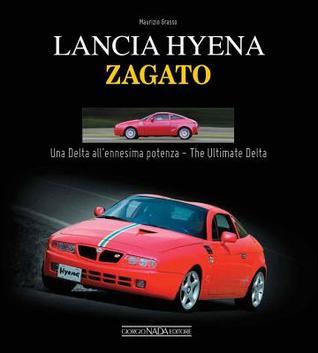 Lancia Hyena Zagato: Una Delta all'ennesima potenza/The Ultimate Delta