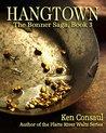 Hangtown: The Bonner Saga, Book 3