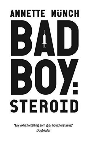 Badboy Steroid - del 1 (Badboy
