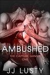 Ambushed (The Capture Games, #1)