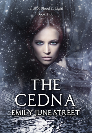 The Cedna (Tales of Blood & Light, #2)
