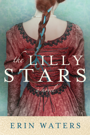 The Lilly Stars by Erin Waters