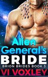 Alien General's Bride (Brion Brides, #3)