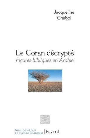 Le Coran décrypté (Religieux)