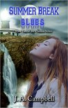 Summer Break Blues (The Clanless, #2)