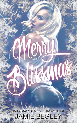 Merry Blissmas (Biker Bitches, #3)