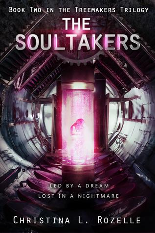 The Soultakers by Christina L. Rozelle (C.L. ...