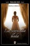 La segunda boda by Fabiola Arellano
