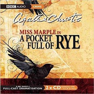 A Pocket Full of Rye: A BBC Radio 4 Full-Cast Dramatisation