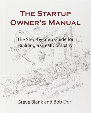 The startup owners manual the step by step guide for building a 13557008 publicscrutiny Images