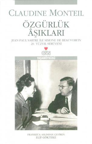 Özgürlük Âşıkları - Jean-Paul Sartre ile Simone de Beauvoir'ın 20. Yüzyıl Serüveni