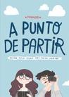 A Punto de Partir by Frannerd