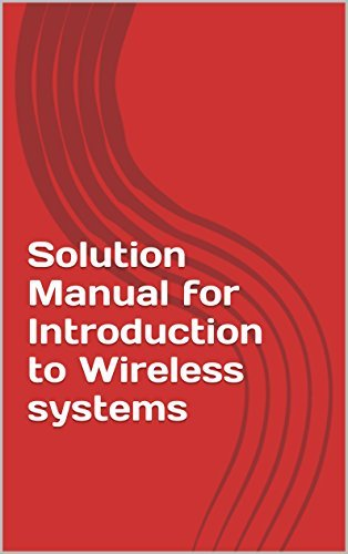 Solution Manual for Introduction to Wireless systems