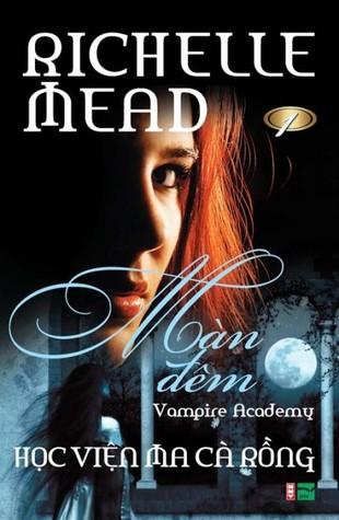 Màn Đêm (Vampire Academy, #1)