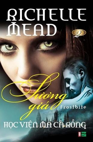Ebook Sương Giá by Richelle Mead read!