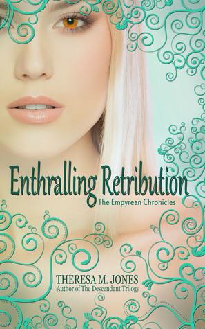 Enthralling Retribution