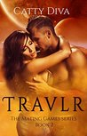 Travlr (The Mating Games, #2)