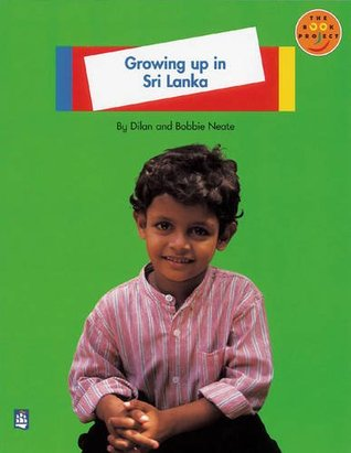 Longman Book Project: Non-Fiction: Level A: Children around the World Topic: Growing up in Sri Lanka: Small Book