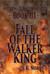 Fall of the Walker King (Wa...