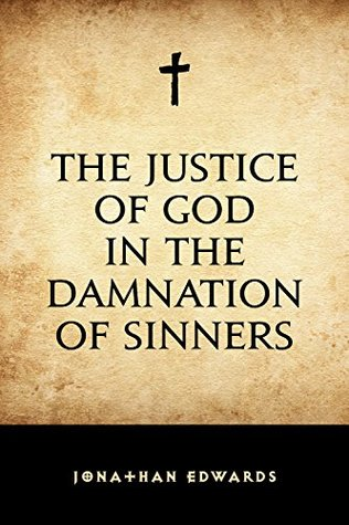 The Justice of God in the Damnation of Sinners (ePUB)