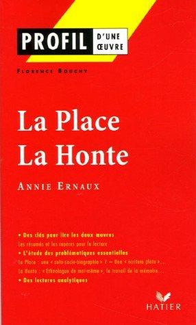 Profil D'Une Oeuvre: La Place, La Honte, d'Annie Ernaux