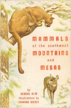 Mammals of the Southwest Mountains and Mesas