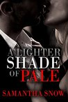 A Lighter Shade Of Pale: A Billionaire Vampire Romance