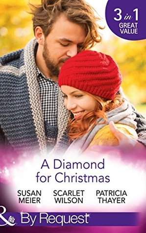 A Diamond For Christmas: Kisses on Her Christmas List / Her Christmas Eve Diamond / Single Dad's Holiday Wedding