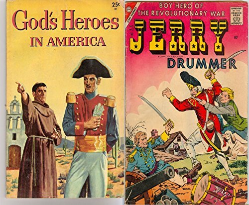 God's Heros in America and Jerry Drummer. Issues 3 and 4. Boy hero of the revolutionary war. Golden Age Digital Comics Action and Adventure.