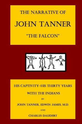 The Narrative of John Tanner